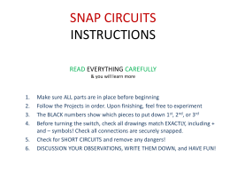 SNAP CIRCUITS Instruction Handout