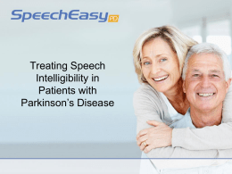 SpeechEasyPD - Chapel Hill Parkinson`s Support Group