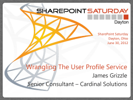 SharePoint Saturday Dayton – Wrangling the User Profile Service