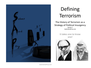 Defining Terrorism The History of Terrorism as a Strategy of Political