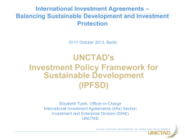UNCTAD`s IPFSD: Why now?