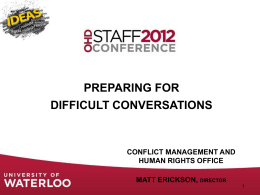 Preparing for Difficult Conversations (PPT) April 4, 2012