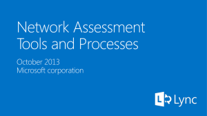 Module 07 - Lync Ignite - Network Assessment Tools and Processes