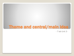Theme and central/main idea