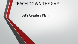 Teach Down the Gap #2 PLC Powerpoint Guide - lead21-ssms