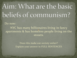 What are the basic beliefs of communism?