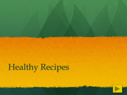 Powerpoint for Healthy Recipes