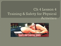 Ch 4 Lesson 4 Training & Safety for Physical Activities