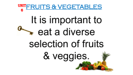 Fruits and Vegetable Unit