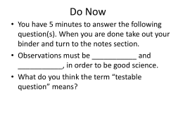 Testable Questions - Sophie B. Wright Charter School
