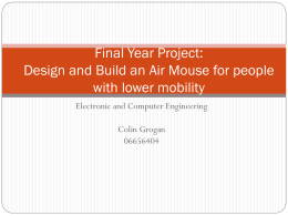 Final Year Project: Design and Build an Air Mouse for people with