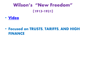 "wilson`s ""New Freedom"" chapter 9 section 5 notes"