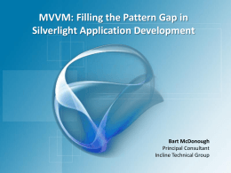 MVVM: Filling the Pattern Gap in
