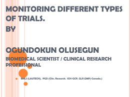 Monitoring Different Types of Trials by Ogundokun Olusegun