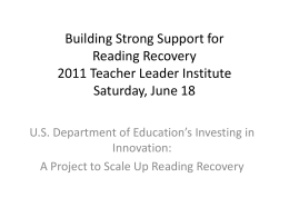 TLI 2011 PPT Building Strong Support for Reading Recovery