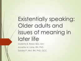 Existentially speaking: Older adults and issues of meaning in later life