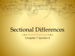 Sectional Differences - cartervilleushistory