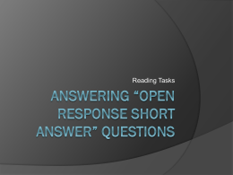 Answering *open response short answer* questions