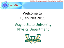 2011 QuarkNet Introduction - Day 1