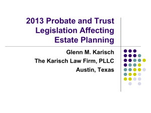 2013 Probate and Trust Legislation Affecting Corporate Fiduciaries