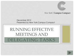 Running Effective Meetings and Delegating Responsibilities