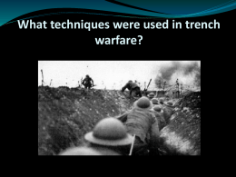 What techniques were used in trench warfare?