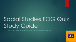 Social Studies FOG Quiz Study Guide