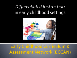 What about Differentiated Instruction in early childhood settings?