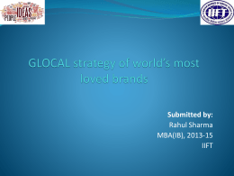 GLOCAL strategy of world`s most loved brands - Rahul
