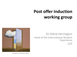Post Offer Induction Working Group, Dr Ellie Herrington