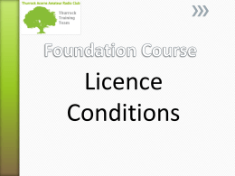 Licence Conditions - Thurrock Acorns Amateur Radio Club