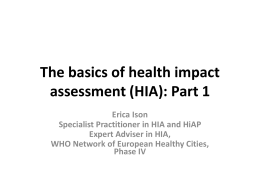 The basics of health impact assessment (HIA): Part 1