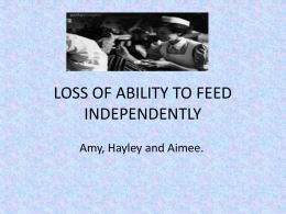 LOSS OF ABILITY TO FEED INDEPENDENTLY