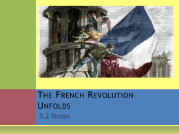 3_2 The French Revolution Unfolds