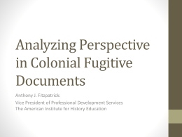 Analyzing Perspective in Colonial Fugitive Documents