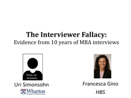 The Interviewer Fallacy: Evidence from 10 years of MBA interviews