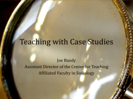 Teaching with Case Studies