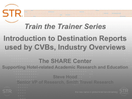 TTT - Destination Reports, CVBs, and Tourism Organizations