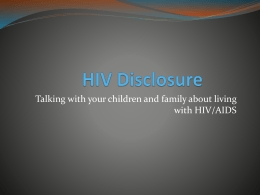 HIV Disclosure: Talking with your children and family about living