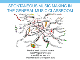 Spontaneous Music Making in the General Music