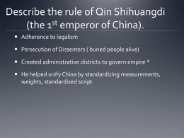 Describe the rule of Qin Shihuangdi (the 1st emperor of