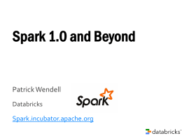 Spark 1.0 Meetup.ppt 457kB, uploaded 4/23/14 by Scott W. Public