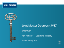 Joint Master Degrees are 60, 90 or 120 ECTS course