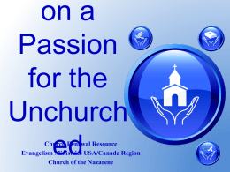 Developing a Passion for the Unchurched