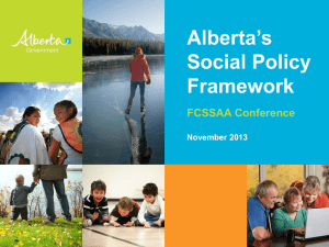 Alberta`s Social Policy Framework - Family and Community Support