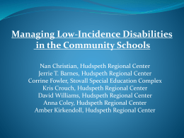 Inclusion of Low-Incidence Disabilities in Community Schools