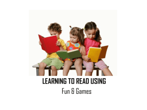 Learning to Read Using Fun and Games