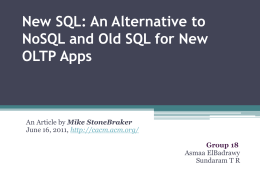 New SQL: An Alternative to NoSQL and Old SQL for New