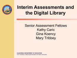 Interim Assessments and the Digital Library