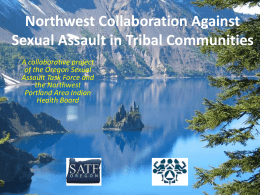 Northwest Collaboration Against Sexual Assault in Tribal